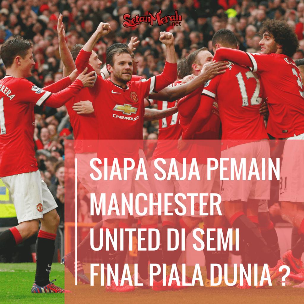 7 Pemain Manchester United Di Semifinal Piala Dunia 2018